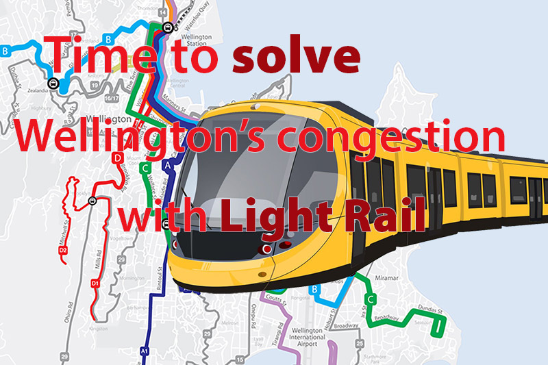 Time to solve Wellington's congestion with Light Rail